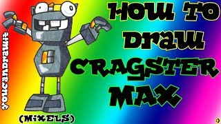 How To Draw Cragster MAX from Mixels ✎ YouCanDrawIt ツ 1080p HD