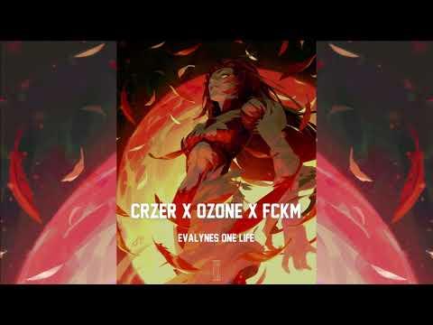 CRZER X OZONE X FCKM - EVALYNES ONE LIFE (2020)