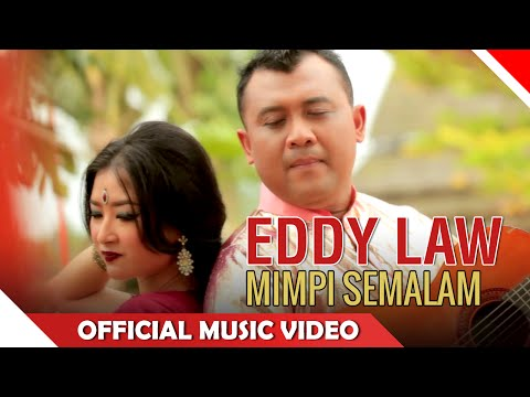 Eddy Law - Mimpi Semalam - Official Music Video - NAGASWARA