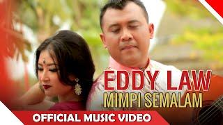 Eddy Law Mimpi Semalam Music NAGASWARA