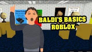 BALDI'S BASICS ROBLOX THE PRINCIPAL ROLEPLAY | Baldi's Basics Roblox