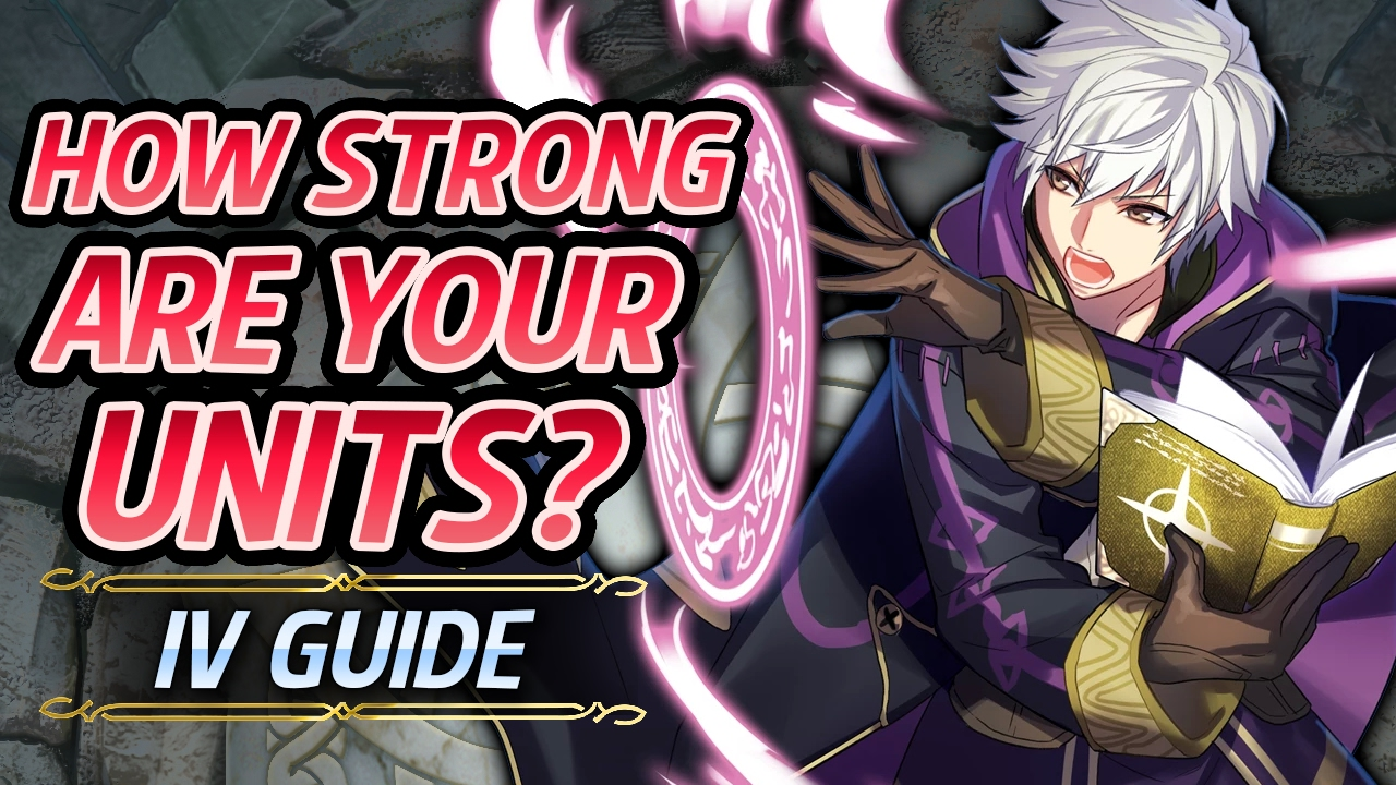 Fe Heroes Iv Calculator >> Fire Emblem Heroes Comprehensive Iv Guide Individual Values