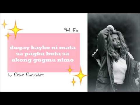 Hi EX by Celine Carpenter   Lyrics Video
