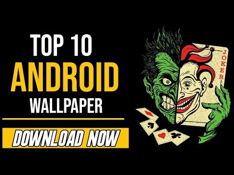 Top 10 Wallpapers for Android 2018//Hindi