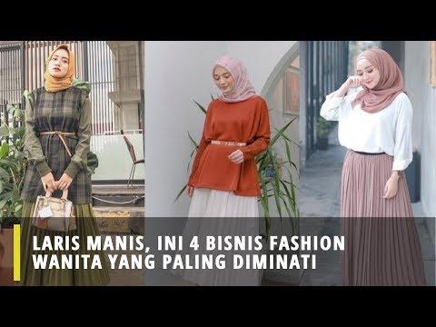 laris-manis,-ini-4-bisnis-fashion-wanita-yang-paling-diminati