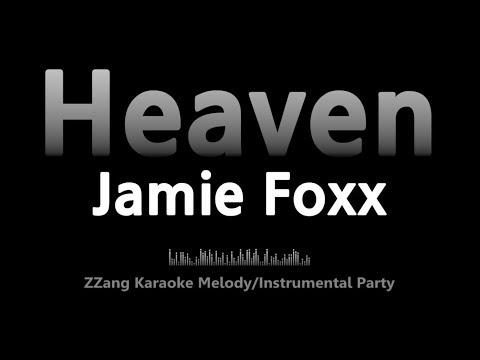 Jamie Foxx-Heaven (Instrumental) [ZZang KARAOKE]