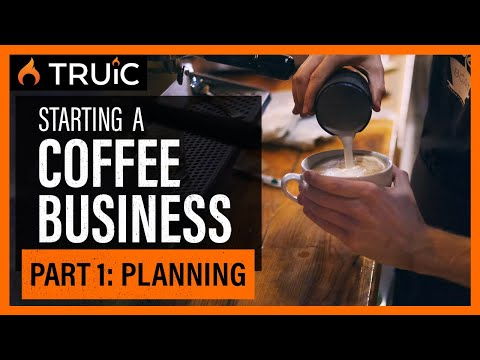 Starting A Coffee Shop Business: Part One (Planning)