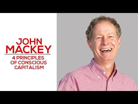 4-principles-of-conscious-capitalism---john-mackey