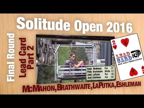 Solitude Open Final Part 2: McMahon, Brathwaite, LuPutka ,Eshselman