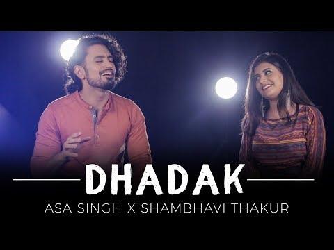 Dhadak (Reprise Version)   Aasa Singh ft. Shambhavi Thakur   Yash Tiwari   Cover
