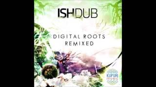 Baixar Ishdub - Digital Roots Remixed [Full EP]