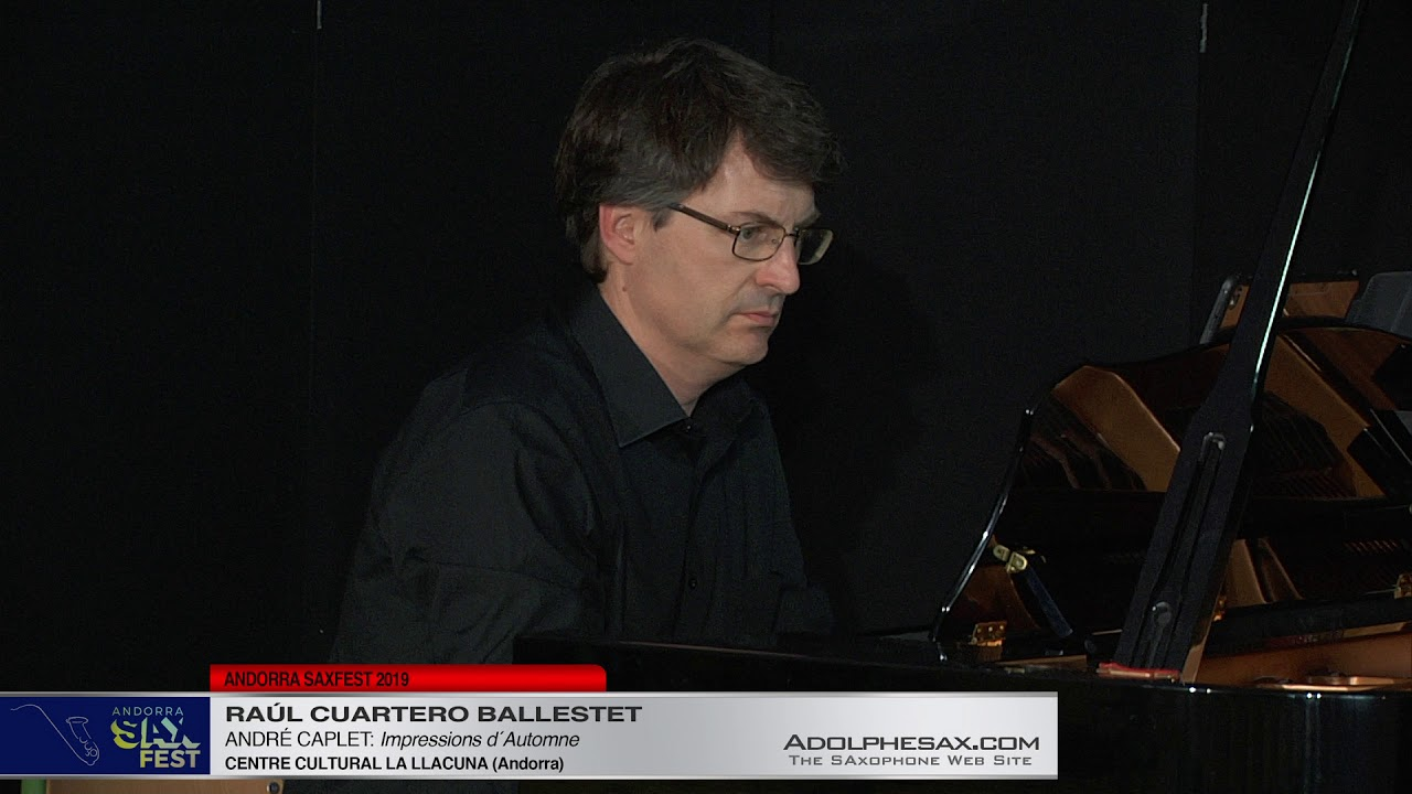 Andorra SaxFest 2019 1st Round   Raul Cuartero Ballestet   Impressions d´Automne by Andre Caplet