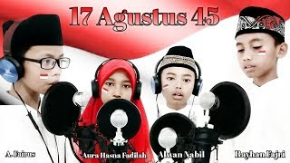 17 Agustus 45 Cipta : Muhammad Husain Bin Salim (Merdeka!! Indonesia Ke-74Thn)