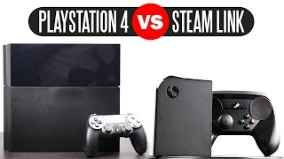 Valve Steam Link vs Sony Playstation 4