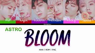 [3.45 MB] ASTRO (아스트로) - BLOOM LYRIC ( HAN-ROM-ENG COLOR CODED LYRIC)