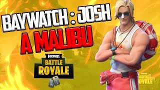 JOSH A MALIBU :) - Fortnite Battle Royale