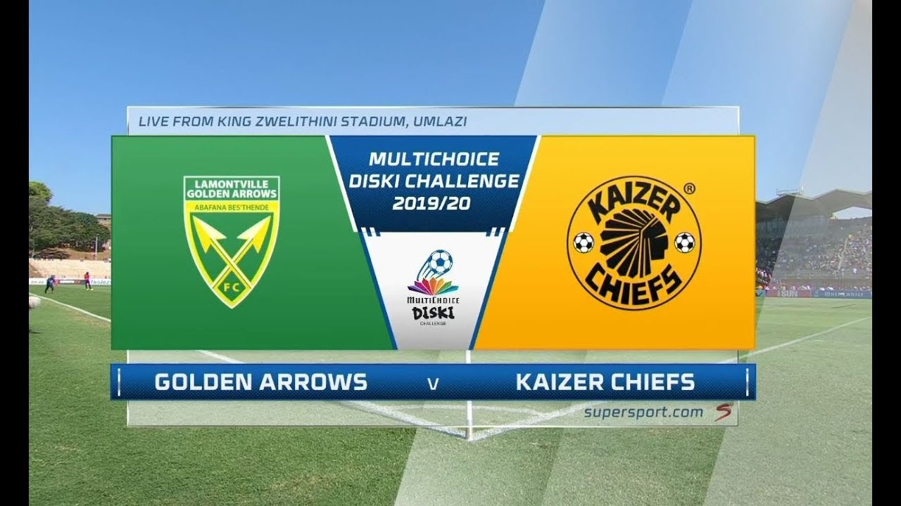 MultiChoice Diski Challenge | Golden Arrows vs Kaizer Chiefs