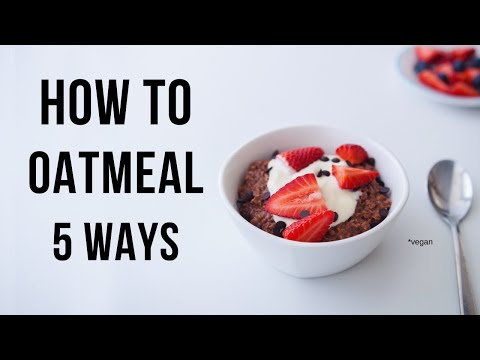 Oatmeal Ideas you need to try! (vegan and not boring)
