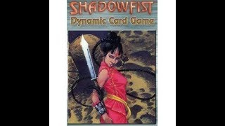Taking a Look at a Shadowfist Demo Deck