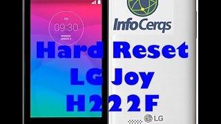 Formatar (Hard Reset) LG Joy H222F - Infocerqs