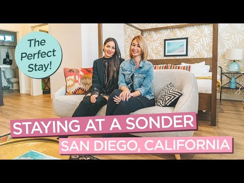 Staying At A Sonder In San Diego, California - The Perfect Accommodation!