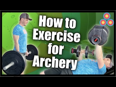 How to Exercise for Archery | Be a Better, Stronger and More Stable Archer with Strength Training
