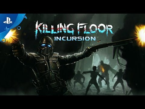 Killing Floor: Incursion – PSX 2017: Announcement Trailer | PS VR