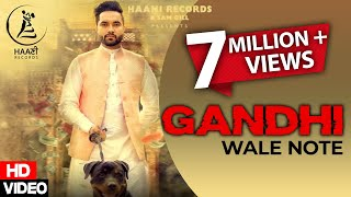 GANDHI WALE NOTE ● DAVINDER GILL Ft BEAT MINISTER ● Official Video ● HAAਣੀ Records