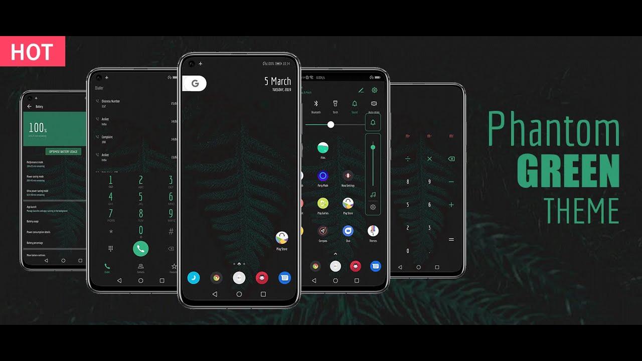 [2019]Phantom Green EMUI 9/Magic UI 2 Theme