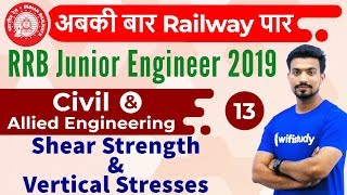 9:00 AM - RRB JE 2019 | Civil Engg by Sandeep Sir | Shear Strength & Vertical Stresses