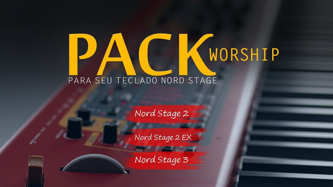 PACK I WORSHIP ► NORD STAGE 2   EX   3