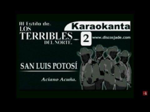 Karaokanta - Terribles del Norte - San Luis Potosi