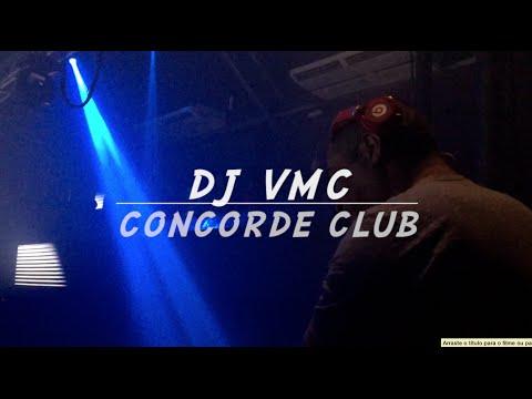 DJ VMC * Concorde Club