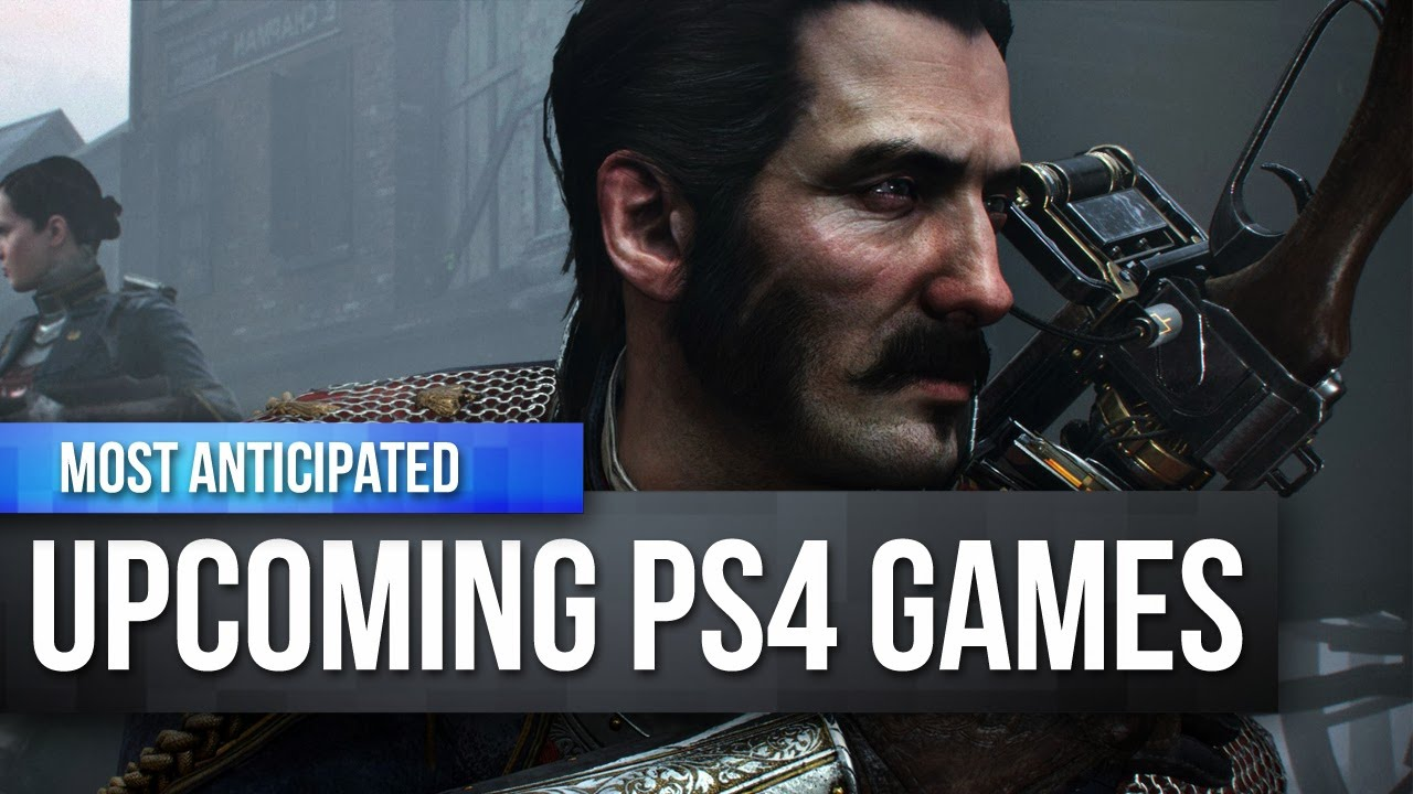 Best And New Ps4 Games In The World Right Now 1080p Hd