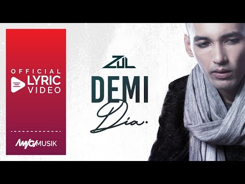 Zul - Demi Dia (Official Lyric Video)