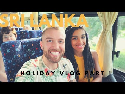VLOG || OUR HOLIDAY TO SRI LANKA PART 1