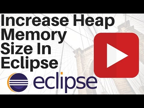 HOW TO INCREASE ECLIPSE HEAP MEMORY SIZE DEMO