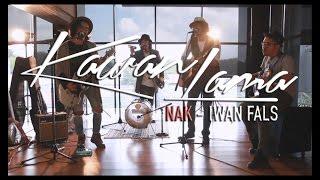 Video IWAN FALS - NAK ( cover by KAWANLAMA ) download MP3, 3GP, MP4, WEBM, AVI, FLV Januari 2018