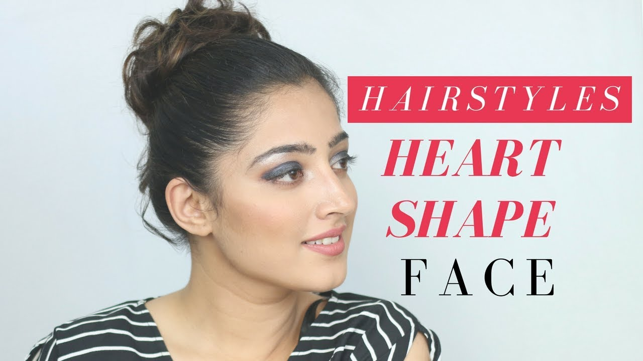 Hairstyle For Heart Shaped Face Youtube