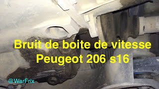 Bruit boite de vitesse 206 s16