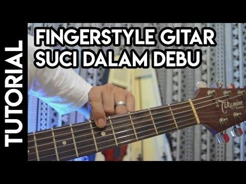Tutorial Fingerstyle Lagu Iklim Suci Dalam Debu