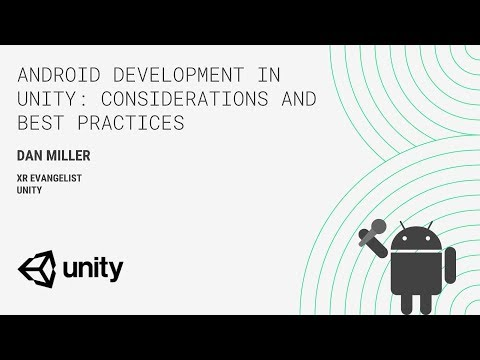 Android development in Unity: Considerations and best practices (Indie Developer Day, Seattle 2018)