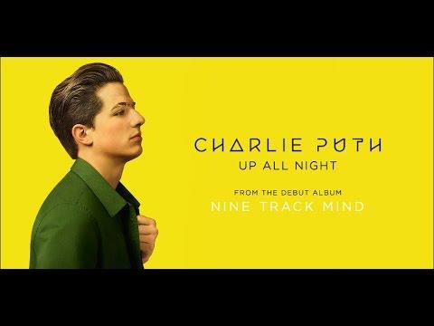 Charlie Puth - Up All Night 和訳&歌詞