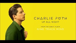 Charlie Puth - Up All Night 和訳&歌詞