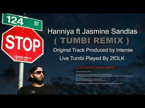Haniyaan Ft Jasmin Sandlas   TUMBI REMIX   Intense & 2fOLK