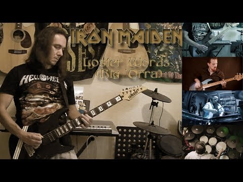 Iron Maiden - Losfer Words (Big 'Orra) full cover collaboration