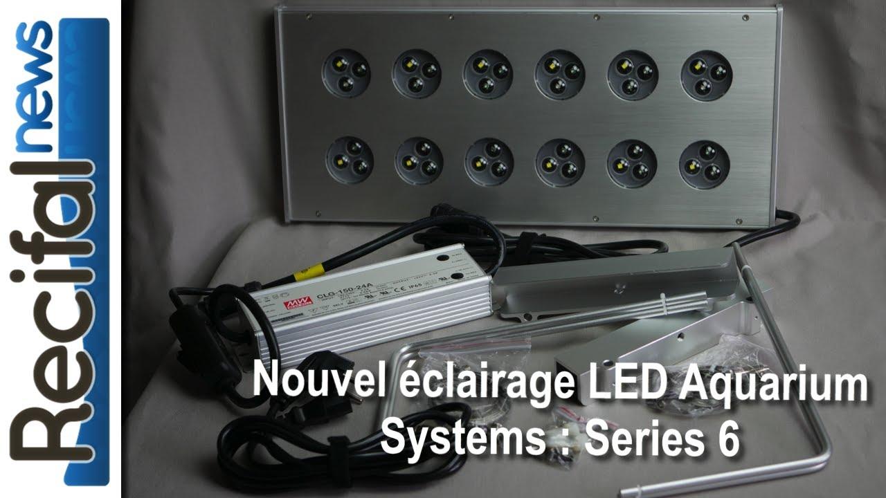 Nouvel Eclairage Led Aquarium Systems Series 6 Youtube