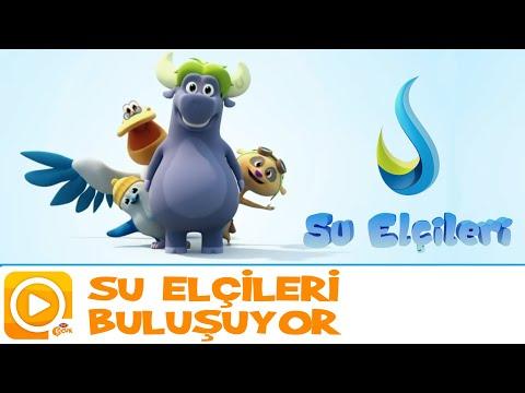 SU ELÇİLERİ / SU ELÇİLERİ BULUŞUYOR