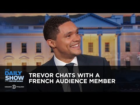 Trevor Chats with a French Audience Member | The Daily Show thumbnail