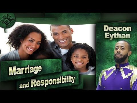 The Israelites: Marriage and Responsibility w/ Deacon Eythan